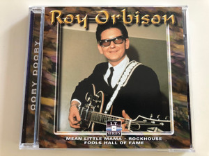 Roy Orbison - Ooby Dooby / Mean Little Mama, Rockhouse, Fools Hall of Fame / LT 5128 / Audio CD 1999 (8712273051284)