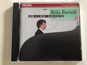 Zoltán Kocsis - Béla Bartók works for piano solo 2 / Philips Digital Classics / Audio CD 1994 / 442 016-2 (028944201628)