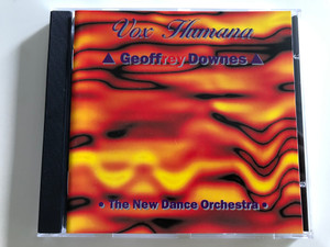 Geoffrey Downes - Vox Humana / The New Dance Orchestra / Audio CD 1995 / Czar Records BP214CD (5020522389525)