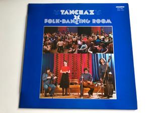 Táncház - Folk - Dancing Room / HUNGAROTON LP STEREO - MONO / SLPX 18033