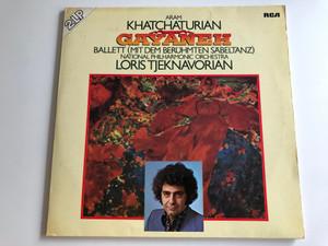 Aram Khatchaturian - Gayaneh Ballet / Conducted: Loris Tjeknavorian, National Philharmonic Orchestra / RCA RED SEAL 2X LP / RL 25035