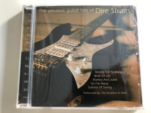 The Greatest guitar hits of Dire Straits - Money for nothing, Walk of Life, Romeo and Juliet, So far away, Sultans of Swing / Performed by: The Brothers in Arms / Instrumental / Audio CD 1998 / Elap (5706238309681)
