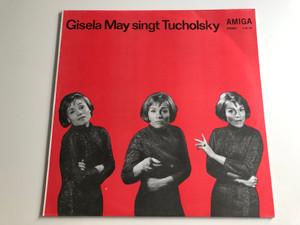Gisela May Singt Tucholsky / AMIGA LP STEREO / 8 55 110