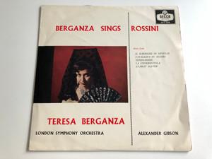 Berganza Sings / Rossini / Teresa Berganza / London Symphony Orchestra / Conducted: Alexander Gibson / DECCA LP MONO / LXT 5514