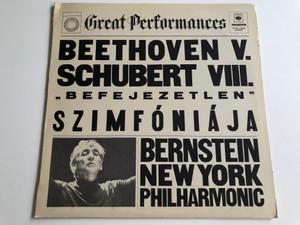 "Beethoven V. , Schubert VIII. - ""Befejezetlen"" Szimfoniaja / Bernstein, New York Philharmonic / HUNGAROTON LP STEREO / SLPXL 12608"