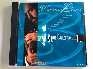 Dániel Benkő - Guitar and Lute Collection 1. / Dowland, Bakfark, Benkő, Gounod, Vivaldi, Schubert, Bach / CDC 627 / Audio CD (CDC 627)