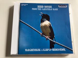 Bird Songs From the Carpathian Basin / Recorded by Dr. Mihály Ország / Madárénekek a Kárpát-medencéből / Hungaroton Classic Audio CD 1996 / HCD 19437 (5991811943721)