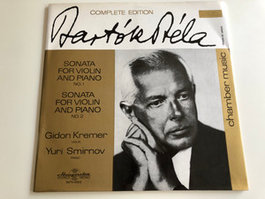 Bartók Béla - Sonata For Violin And Piano No. 1 / Sonata For Violin And Piano No. 2 / Gidon Kremer, Yuri Smirnov ‎/ HUNGAROTON LP STEREO - MONO / SLPX 11655