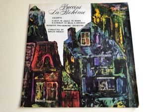 Puccini – La Boheme / Conducted: Miklos Erdelyi / E.Hazy, M.Laszlo, Zs.Bende, R.Ilosfalvy, Gy.Melis, E.Varhelyi / Budapest Philharmonic Orchestra / HUNGAROTON LP STEREO - MONO / LPX 11503