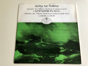 """Ludwig van Beethoven – Sonata For Piano No. 23 in F minor, Op. 57 """"Apassionata'', Sonata For Piano No. 17 in D minor, Op.31 No.2 / Gabor Gabos / Hungaroton's Music For Everybody LP STEREO - MONO / HLX 90028"""