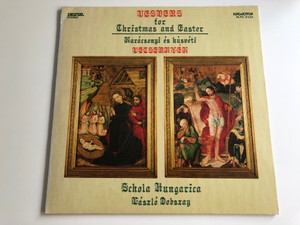 Vespers for Christmas and Easter / Karácsonyi És Húsvéti Vecsernyék / Conducted: László Dobszay / Schola Hungarica / HUNGAROTON LP STEREO / SLPD 12533