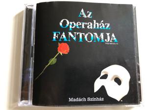 Az operaház fantomja - Madách Színház / Andrew Lloyd Webber - The Phantom of the Opera / Charles Hart / Directed by Szirtes Tamás / 2x Audio CD 2003 (OperahazFantomja2CD)