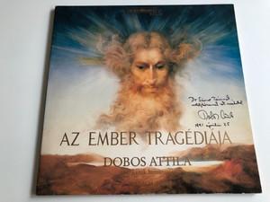 Az Ember Tragédiája - Dobos Attila / Hungary / MUSICA HUNGARICA LP