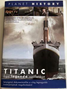 Titanic: Birth of a Legend DVD 2007 Titanic - egy legenda születése / Planet History / Documentary about making the Titanic (5999546331868)