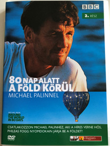 Michael Palin - Around the World in 80 Days Part 2. DVD 1989 / 80 nap alatt a Föld körül Michael Palinnel / Directed by Roger Mills / BBC / Episodes: A Close Shave, Oriental Express (5999544243743)
