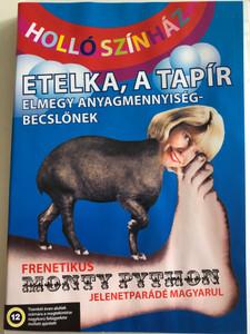 Etelka, a tapír - elmegy anyagmennyiség-becslőnek DVD 2006 / Holló Színház / Frenetikus Monty Python jelenetparádé magyarul / Compilation of Monty Python scenes in Hungarian (5990502068637)