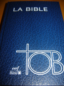 French Bible / LA BIBLE / TOB CERF BIBLIO / SB1371 TOB053 skivertex bleu