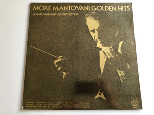 More Mantovani Golden Hits - Mantovani And His Orchestra ‎/ Producer: Tony D'Amato / LONDON LP STEREO / PS 914