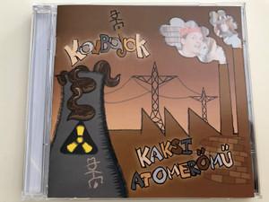 Kovbojok – Kaksi Atomerőmű / Audio CD 2008 / CLS SA161-2 (5999545516129)