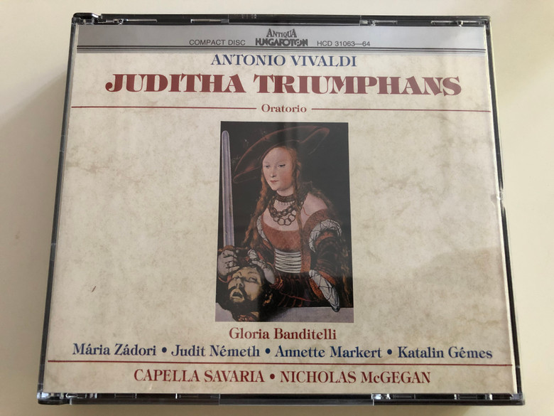 Antonio Vivaldi - Juditha Triumphans - Oratorio / Gloria Banditelli / Mária Zádori, Judit Németh, Annette Markert, Katalin Gémes / Capella Savaria - leader Nicholas McGegan / Audio CD SET HCD 31063-64 (HCD31063-64)