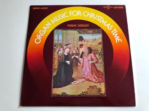 Organ Music For Christmas Time - Ferenc Gergely / HUNGAROTON LP STEREO - MONO / SLPX 11548