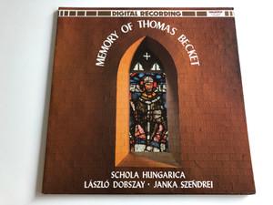 Memory Of Thomas Becket / Schola Hungarica / Laszlo Dobszay, Janka Szendrei / HUNGAROTON LP STEREO / SLPD 12458