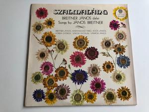 Szalmaláng - Breitner János Dalai, Songs By János Breitner / PEPITA LP STEREO - MONO / SLPX 17476