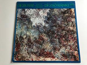 Debussy - Image I-II, Children's Corner, L'Isle Joyeuse / Dezső Ránki / HUNGAROTON LP STEREO - MONO / SLPX 11886