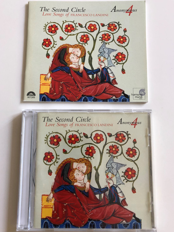 The Second Circle / Love Songs of Francesco Landini / Anonymous 4 - Marsha Genensky, Susan Hellauer, Jacqueline Horner, Johanna Maria Rose / Audio CD 2001 / HMU 907269 (093046726928)