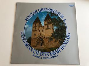Magyar Gregoriánum 4, Gregorian Chants From Hungary / Schola Hungarica / HUNGAROTON LP STEREO / SLPX 12050