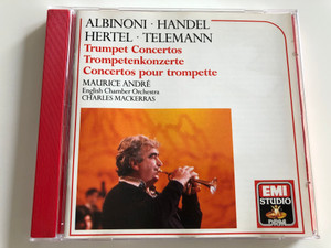 Albinoni, Handel, Hertel, Telemann / Trumpet Concertos - Concertos pour trompette / Maurice André / English Chamber Orchestra / Charles Mackerras / Audio CD 1985 / EMI (077776352824)
