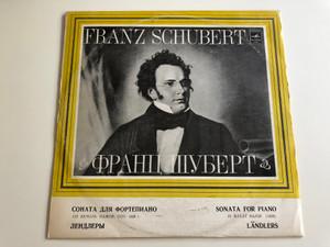 Franz Schubert - Sonata For Piano In B-flat Major (1828) / Landlers / Мелодия LP STEREO / 33СМ 04355-56