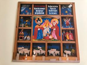 Sebestyén Márta, Szörényi Levente / Jeles Napok - High Days, Karácsonyi Magyar Népdalok - Hungarian Christmas Folk Songs / BRAVO LP STEREO / SLPM 17888