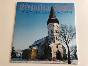 Gregorian Chants In A Village Church - Schola Hungarica / ‎Conducted: Janka Szendrei, László Dobszay / HUNGAROTON LP STEREO / SLPD 12742