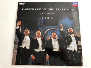 Carreras, Domingo, Pavarotti – In Concert - Mehta / HUNGAROTON LP / SLPDL 31145