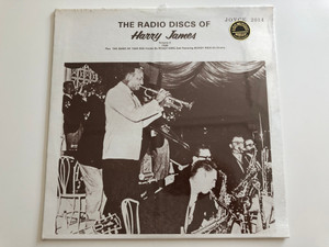 The Radio Discs Of Harry James, Volume 3 / 1949 / Harry James And His Orchestra / JOYCE LP / 2014