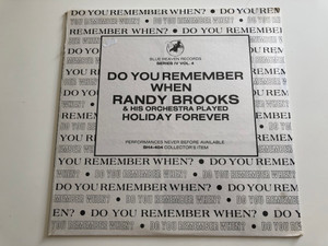 Do You Remember When Randy Brooks & His Orchestra Played Holiday Forever / Performances Never Before Available / Blue Heaven Records LP / BH4-404