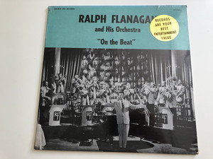 "Ralph Flanagan And His Orchestra ‎– ""On The Beat"" / Golden Era Records ‎LP / LP-15043"