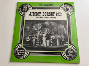Jimmy Dorsey and His Orchestra – 1939 - 1940 / Vocals: Helen O'Connell, Bob Eberly / The Original For Radio Only Recordings / Hindsight Records LP STEREO - MONO / HSR-101