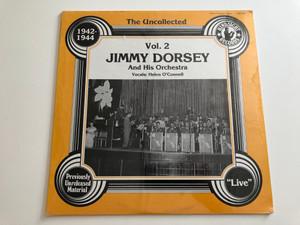 Jimmy Dorsey And His Orchestra – Vol. 2 / 1942 - 1944 / ''Live'' / Hindsight Records LP / HSR 153