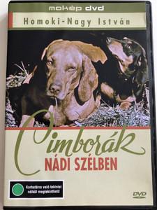 Cimborák nádi szélben DVD 1958 / Directed by István Homoki Nagy / Hungarian Nature documentary / Mókép 092 (5996357341413)