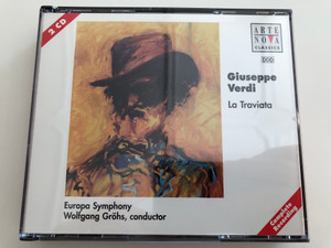Giuseppe Verdi - La Traviata 2 CD / Europa Symphony, Wolfgang Gröhs, conductor / Arte nova Classics Audio CD 1996 / Complete recording / (743213912325)