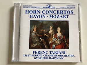 Horn Concertos - Haydn, Mozart / Ferenc Tarjáni / Liszt Ferenc Chamber Orchestra / Győr Philharmonic / Hungaroton White Label Audio CD 1987 / HRC 048 (HRC048)