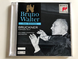 Bruno Walter - The Edition / Bruckner Symphony No. 9 / Columbia Symphony Orchestra / Sony Classical Audio CD 1996 / SMK 64 483 (5099706448327)