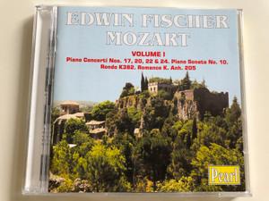Mozart Volume I - Edwin Fischer / Piano Concerti Nos. 17, 20, 22 & 24 / Piano Sonata No. 10, Rondo K382, Romance K. Anh. 205 / Pearl Audio CD 1999 / GEMS 0042 / 2 CD (727031004226)