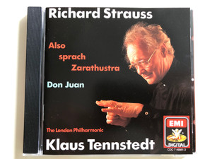 Richard Strauss - Also Sprach Zarathustra / Don Juan / The Londol Philharmonic / Conducted by Klaus Tennstedt / EMI Audio CD 1990 (07774995122)
