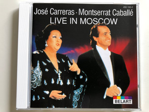 José Carreras - Montserrat Caballé LIVE IN MOSCOW / Belart 450 193-2 / Audio CD (028945019321)
