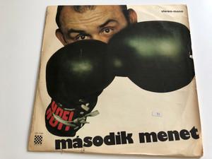 Második Menet / Hofi / PEPITA LP STEREO - MONO / LPX 17438