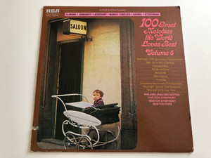 100 Great Melodies The World Loves Best-Volume 6 / Philadelphia Orchestra, Chicago Symphony, The Boston Pops / RCA Red Seal ‎LP / ARL1-0226