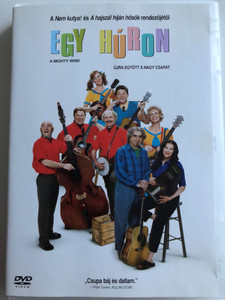 A Mighty Wind DVD 2003 Egy Húron / Directed by Christopher Guest / Starring: Catherine O'Hara, Eugene Levy, Christopher Guest, Michael McKean, Harry Shearer (5999010452495)